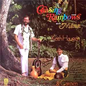 Descargar Keith Haugen & Carmen - Chasing Rainbows With Māua