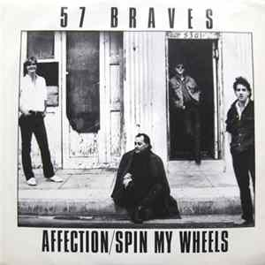 Descargar 57 Braves - Affection / Spin My Wheels