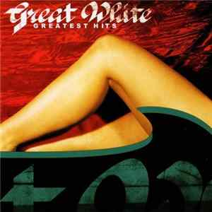 Descargar Great White - Greatest Hits