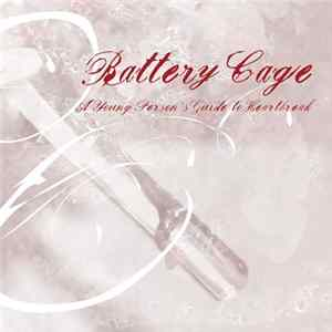 Descargar Battery Cage - A Young Person's Guide To Heartbreak