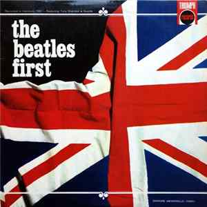 Descargar The Beatles And Tony Sheridan - The Beatles First